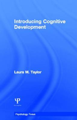 Introducing Cognitive Development by Laura Taylor