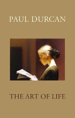 Art Of Life by Paul Durcan