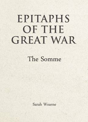 Epitaphs of the Great War by Sarah Wearne