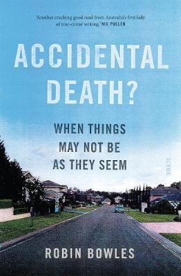Accidental Death? by Robin Bowles