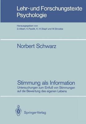 Stimmung als Information by Norbert Schwarz