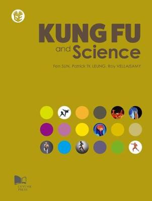 Kung Fu and Science by Fen Sun
