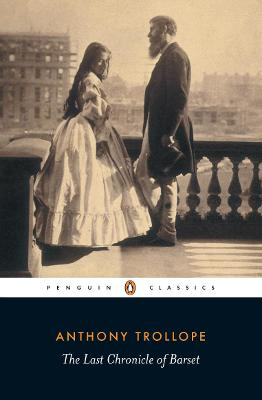 Last Chronicle of Barset by Anthony Trollope