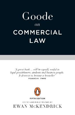 Goode on Commercial Law by Professor Sir Roy Goode