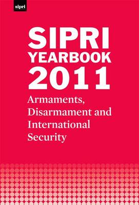 SIPRI Yearbook 2011 by Stockholm International Peace Research Institute