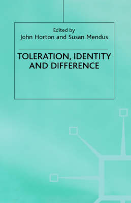 Toleration, Identity and Difference by N/A