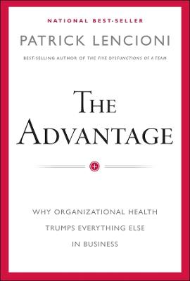 The Advantage by Patrick M. Lencioni