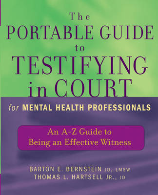 Portable Guide to Testifying in Court for Mental Health Professionals book