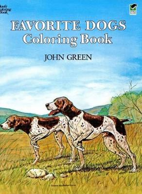 Favorite Dogs Coloring Book by John Green