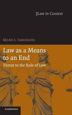 Law as a Means to an End book