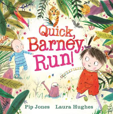 Quick, Barney . . . RUN! by Pip Jones
