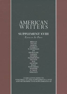 American Writers, Supplement XVIII: A Collection of Literary Biographies by Axinn Professor of English Jay Parini