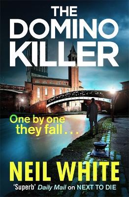 The Domino Killer by Neil White