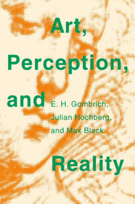 Art, Perception, and Reality by E. H. Gombrich