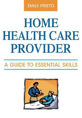 Home Health Care Provider book
