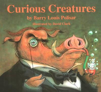 Curious Creatures by Barry Louis Polisar