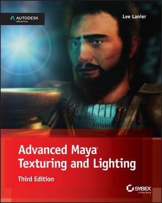 Advanced Maya Texturing and Lighting book