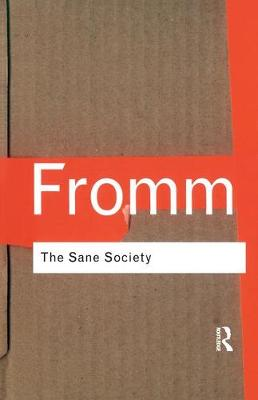 Sane Society by Fromm, Erich