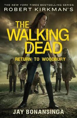 Robert Kirkman's the Walking Dead: Return to Woodbury book
