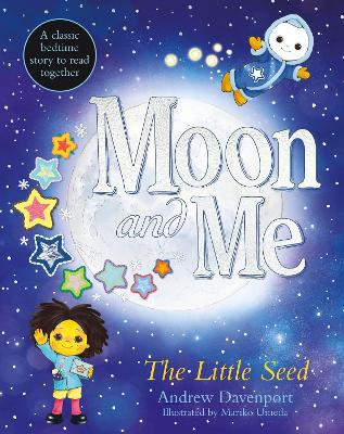 The Little Seed: A classic bedtime story to read together book