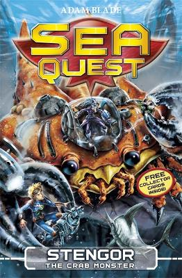 Sea Quest: Stengor the Crab Monster by Adam Blade
