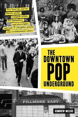 The Downtown Pop Underground book