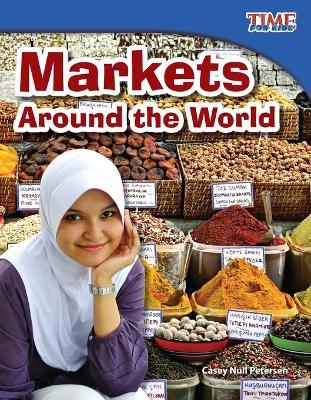 Markets Around the World by Casey Null Petersen