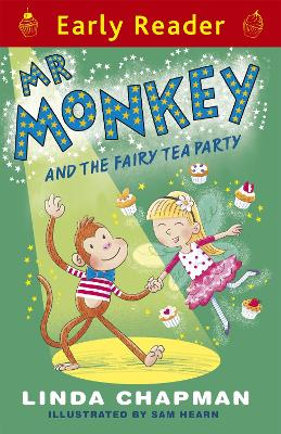 Early Reader: Mr Monkey and the Fairy Tea Party by Linda Chapman