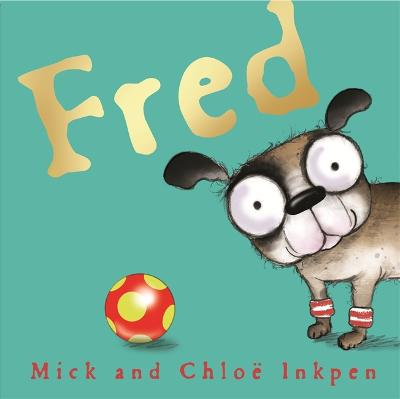 Fred by Mick Inkpen