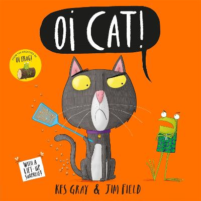 Oi Cat! by Kes Gray