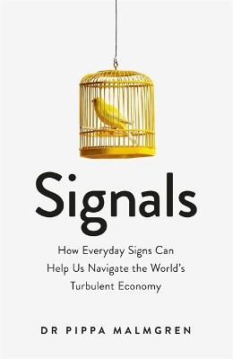 Signals by Dr. Pippa Malmgren