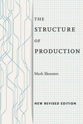 Structure of Production by Mark Skousen