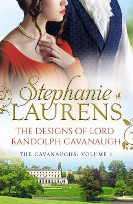Designs Of Lord Randolph Cavanaugh by Stephanie Laurens