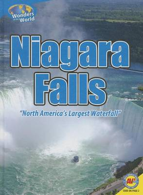 Niagara Falls: North America's Largest Waterfall by Steve Goldsworthy