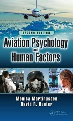 Aviation Psychology and Human Factors, Second Edition by Monica Martinussen