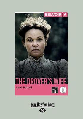 The The Drover's Wife by Leah Purcell