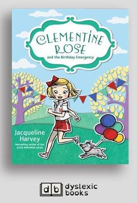 Clementine Rose and the Birthday Emergency by