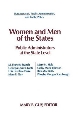 Women and Men of the States: Public Administrators and the State Level by Mary E. Guy