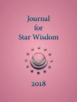 Journal for Star Wisdom by Robert Powell