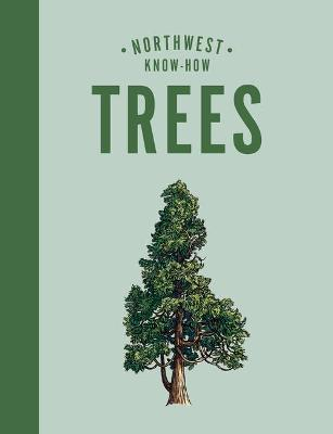 Northwest Know-How: Trees book