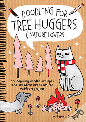Doodling for Tree Huggers & Nature Lovers by Gemma Correll