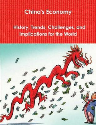 China's Economy: History, Trends, Challenges, and Implications for the World by Alan Greenspan