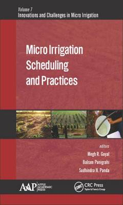 Micro Irrigation Scheduling and Practices by Megh R. Goyal