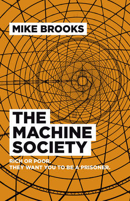 The Machine Society by Mike Brooks