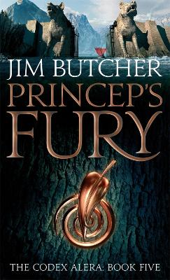 The Codex Alera: #5 Princeps' Fury by Jim Butcher