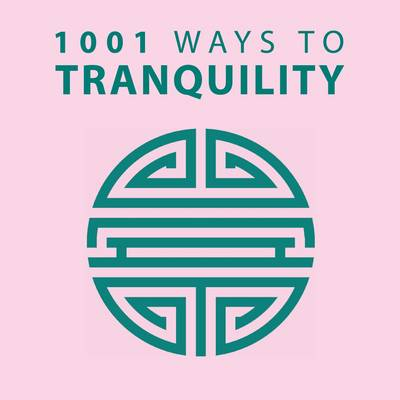 1001 Ways to Tranquility by Anne Moreland