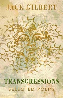 Trangressions by Jack Gilbert