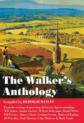 Walkers' Anthology by Deborah Manley