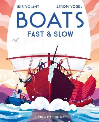 Boats: Fast and Slow book