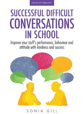 Successful Difficult Conversations by Sonia Gill